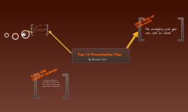 Top Ten Presentation Do's