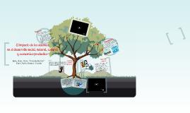 Copy of El impacto de los sistemas tecnicos en el desarrollo social, natural, cultural y economico-productivo