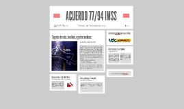 ACUERDO 77/94 IMSS