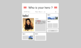 Who is your hero ?