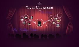 Guy de Maupassent.