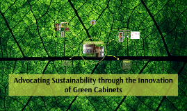 Advocating sustainability through the innovation of green ca