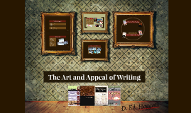 The Art and Appeal of Writing
