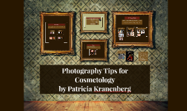 Photography Tips for Cosmetology