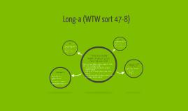 Long-a (WTW sort 47-8)