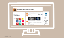 Managing your Online Presence
