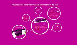 Finanční gramotnost zábavně a hravě - Představení portálu Finanční gramotnost do škol