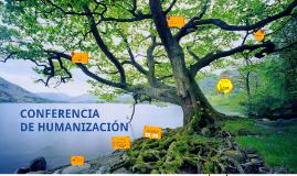 CONFERENCIA DE HUMANIZACIÓN