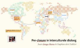 Pre-closure in interculturele dialoog