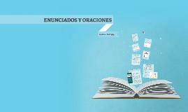 ENUNCIADOS Y ORACIONES
