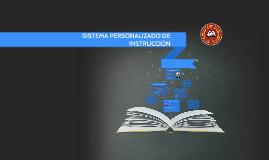 SISTEMA PERSONALIZADO DE INSTRUCCIÓN
