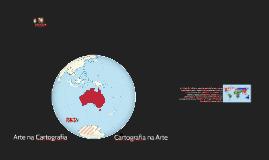 Arte na Cartografia - Cartografia na Arte