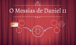 O Messias de Daniel 11