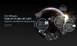 E.O. Wilson's The Future of Life