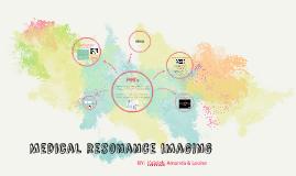 Medical resonance imaging