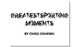 Greatest sporting moments