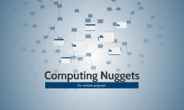 Computing Nuggets