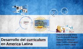 Desarrollo del curriculum en America Latina