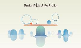 Senior Project Portfolio