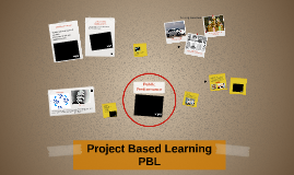Project Based Learning PBL
