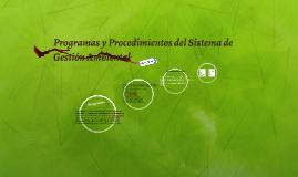 Programas y Procedimientos del Sistema de Gestión Ambiental