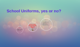 yes school uniforms essay Access to over 100,000 complete essays those disgusting school uniforms (pg 6) yes  discuss the advantages and disadvantages of school uniform a.