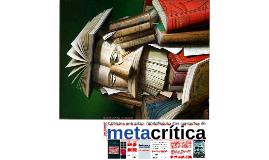 Critérios sob juízo: (in)definição dos conceitos de metacrítica a partir de sua meta