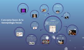 Conceptos bases de la Antropología Social.