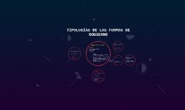 TIPOLOGÍAS DE LAS FORMAS DE GOBIERNO