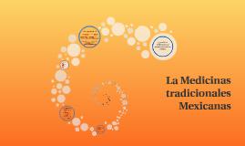 La Medicinas tradicionales Mexicanas