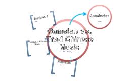 Gamelan vs. Chinese Traditional Music