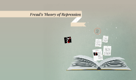 Freud's Theory of Repression