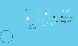 Gifted Education Reimagined