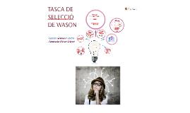 TASCA DE SELECCIÓ DE WASON