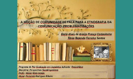 A noção de comunidade de fala para a etnografia da comunicação: problematizações