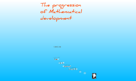 The progression of mathematical development