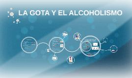LA ARTRITIS GOTOSA Y EL ALCOHOLISMO