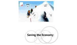 Saving our Economy