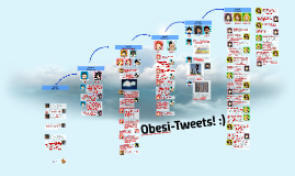 Copy of Obesi-Tweets! :)