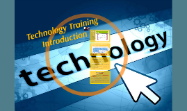 Technology Training Introduction