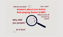 Guideline for those new to Live Action Role Playing