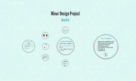 Minor Design Project