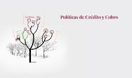 Políticas de Crédito y Cobro