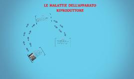 LE  MALATTIE  DELL'APPARATO  RIPRODUTTORE