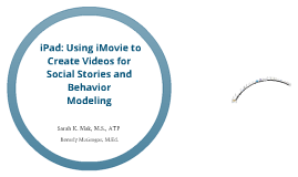 iPad and iMovie for Video Modeling