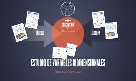 ESTUDIO DE VARIABLES BIDIMENSIONALES