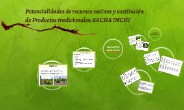 Potencialidades de recursos nativos y sustitución de Product