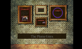 Copy of The Piano Guys