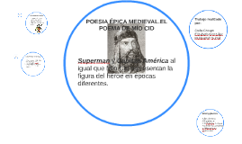 POESIA ÉPICA MEDIEVAL.EL POEMA DE MIO CID