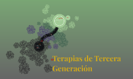 Copy of Terapias de Tercera Generación